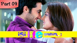 Isi Life Mein (HD) - Part 09/09 - Bollywood Romantic Hindi Movie