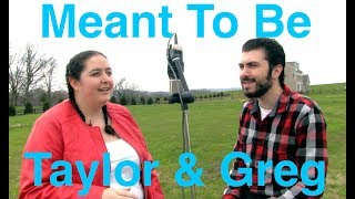 """Meant To Be"" By Bebe Rexha, Feat. Florida Georgia Line - Taylor & Greg Cover"