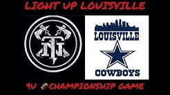 9U FOOTBALL - LIGHT UP LOUISVILLE CHAMP GAME 2019