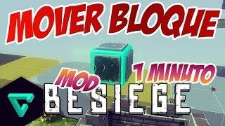 MOVER EL BLOQUE INICIAL - MODS EN 1 MINUTO   Besiege Alpha   Gameplay en Español [60 FPS]