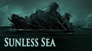 Sunless Sea (PC) - Gameplay/First Impressions!