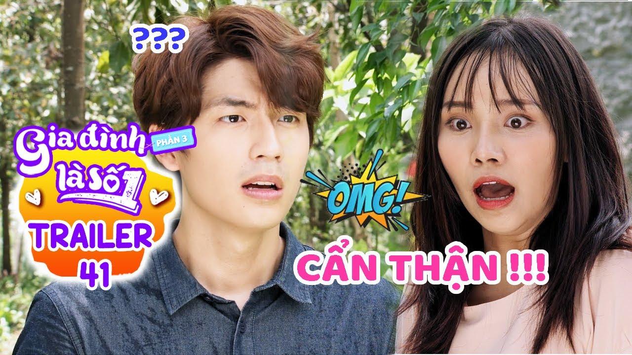 Gia đình là số 1 Phần 3 | Trailer Tập 41 : Phim Gia Đình Việt hay nhất 2020 – Phim Sitcom Hài HTV7