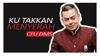 Download Mp3 Cfu Dms - Ku Takkan Menyerah