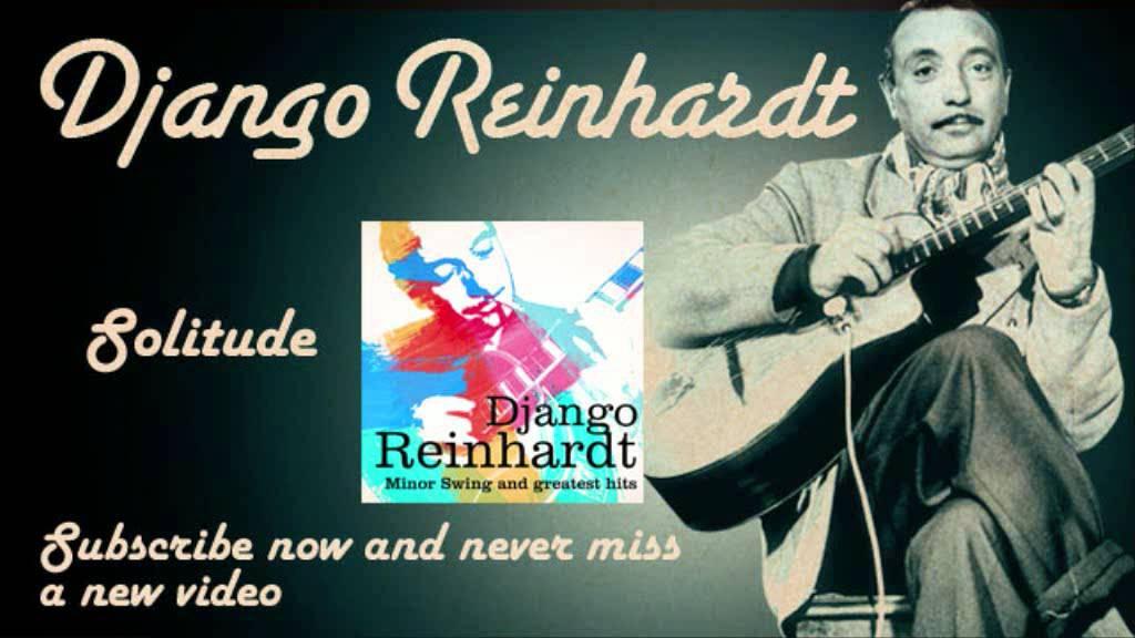 django-reinhardt-solitude-official-django-reinhardt