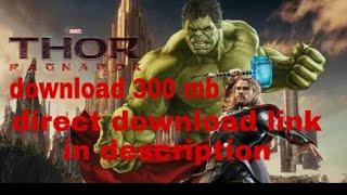 How to download thor ragnarok 300mb direct download link