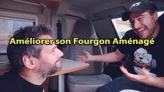 AMÉLIORER son FOURGON AMÉNAGÉ  comme un CAMPING CAR avec LJVS ARTISAN - part-1_Voyage Voyages