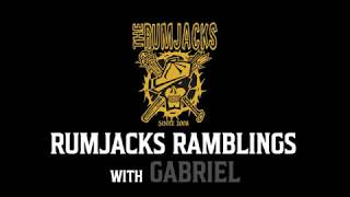 Rumjacks Ramblings...with Gabriel.