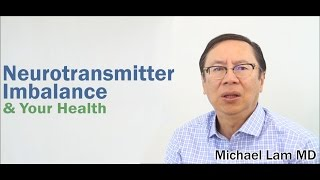 Underlying Your Daily Discomfort, Neurotransmitter Imbalance