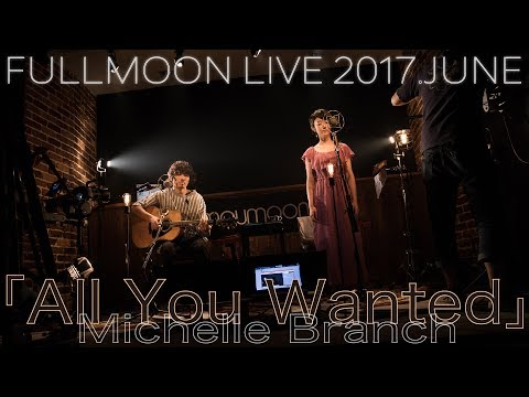 Michelle Branch『All You Wanted』 (cover...