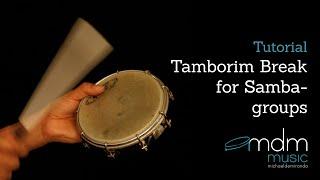 Tamborim break for batucada groups by Michael de Miranda