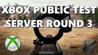 PUBG XBOX Public Test Server Round 3 Details!