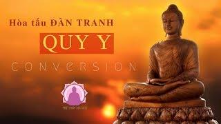 Nhạc QUY Y (hòa tấu Đàn tranh) rấy Ý NGHĨA và T.UYÊT VỜ.I | Conversion || Phật Pháp 365 ngày
