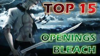 TOP 15   Todos los Openings de Bleach