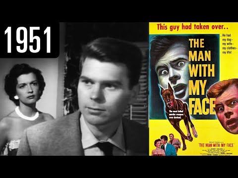 the-man-with-my-face---full-movie---good-quality-(1951)