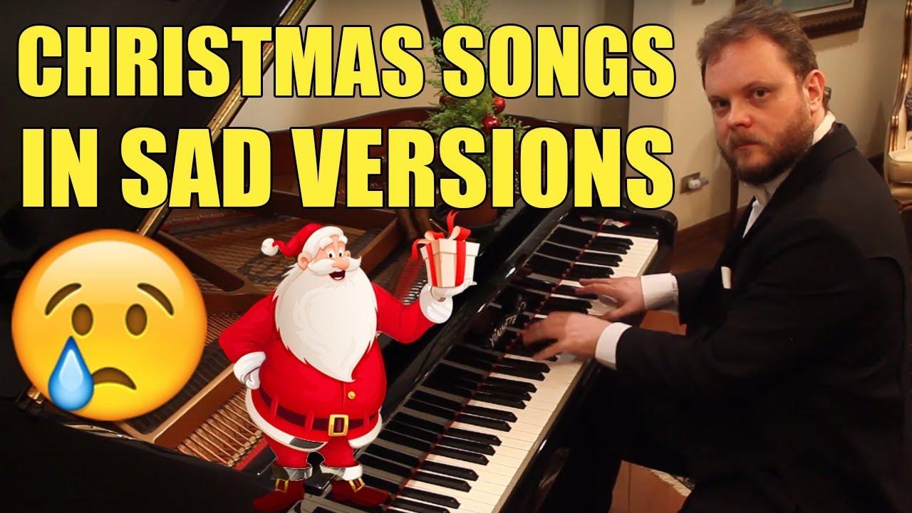 christmas songs in sad versions youtube - Saddest Christmas Songs