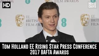 Tom Holland Rising Star Winners Room Speech - BAFTAs 2017