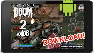 Doom 4 Weapons in Doom Touch! LAZARUS MOD 2 IS OUT! Android Test