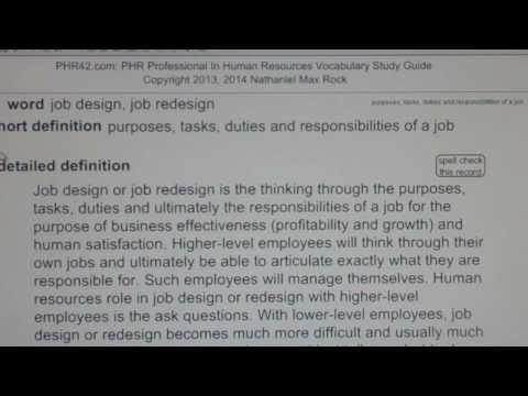 job design, job redesign PHR SPHR Professional In Human Resources License Exam VocabUBee.com