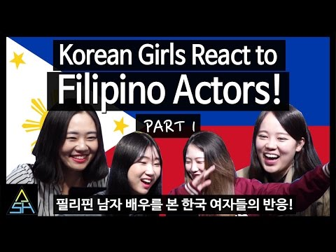 Korean Girls React to Filipino Actors #1 [ASHanguk]