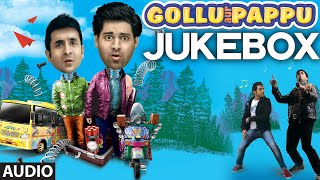 Official: Gollu aur Pappu Full Audio Songs Jukebox