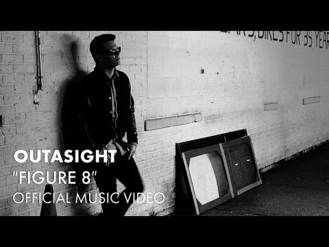 Outasight - Figure 8 [Official Music Video]