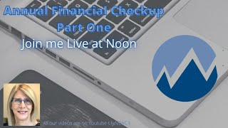 Annual Financial Checkup Part 1