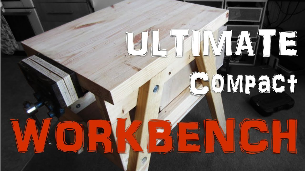 Ultimate Compact Workbench Build Pt 1 3 No Power Tools