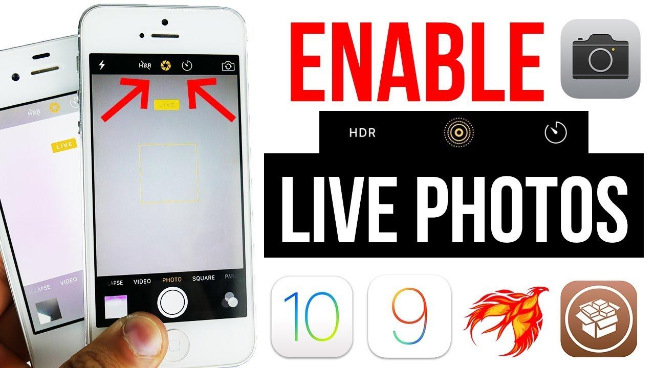 Enable Live Photos Iphone 4s 5 5c 5s 6 Ios 9 3 3 9 3 4 9 3 5 10 2 All Jb Youtube