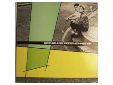 SOPHIE AND PETER JOHNSTON - Open Up (1987)