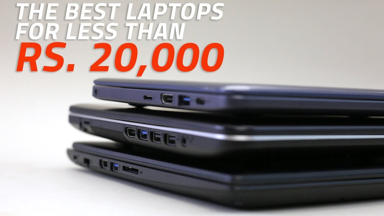 Best Laptops Under Rs  20,000 in India | NDTV Gadgets360 com