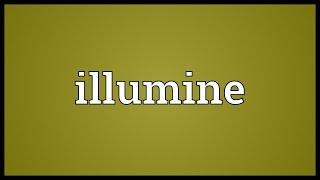 Illumine Meaning