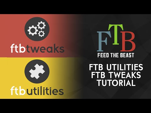 FTBUtilities and FTBTweaks Official Guide