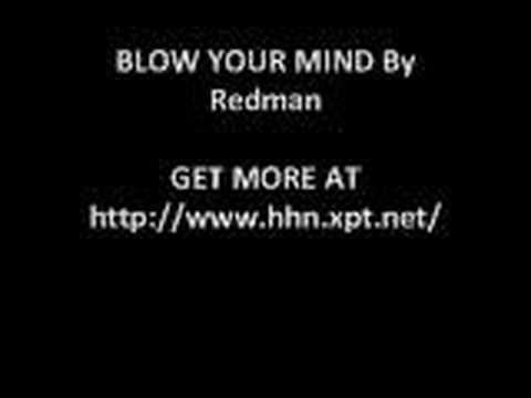 Blow Your Mind- Redman
