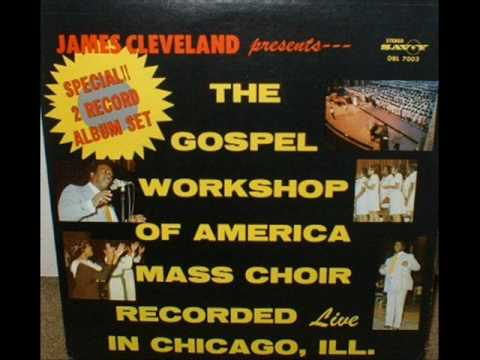 *Audio* Walk With Me Jesus: Rev. James Cleveland & The Gospel Music Workshop of America