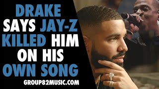 Drake Says Jay Z Killed Him On His Own Song