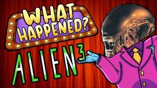 Alien 3 - What Happened?