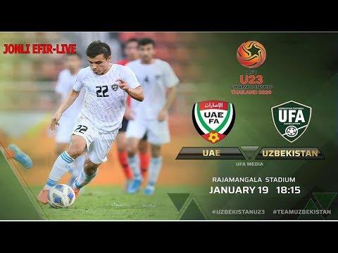 ОАЭ U23-УЗБЕКИСТАН U23 JONLI EFIR 19.01.2020| BAA U23-O'ZBEKISTON U23 JONLI EFIR
