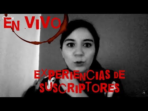 EXPERIENCIAS PARANORMALES DE SUSCRIPTORES EN VIVO - 동영상
