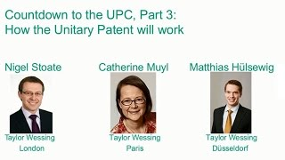 Countdown to the UPC, part III: how the Unitary Patent will work
