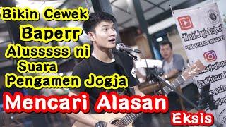 Download lagu ALUSS BROOO MENCARI ALASAN EKSIS PENGAMEN JOGJA PENDOPO LAWAS MP3