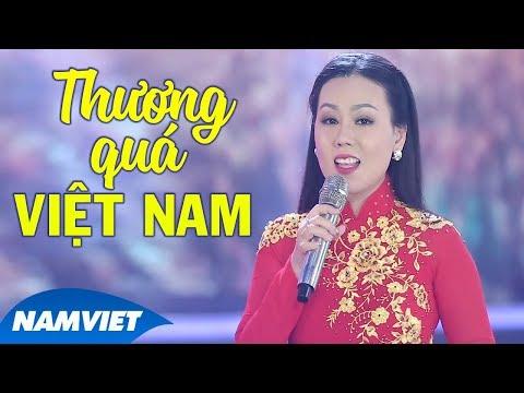 Thương Quá Việt Nam - Lưu Ánh Loan