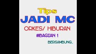 MC Tips MC Tutorial MC MC Orkes MC Panggung