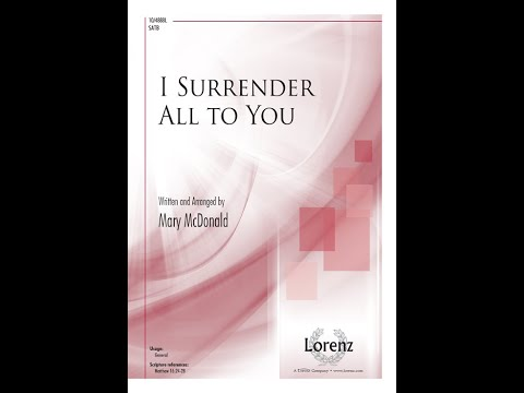 I Surrender All to You - Mary McDonald