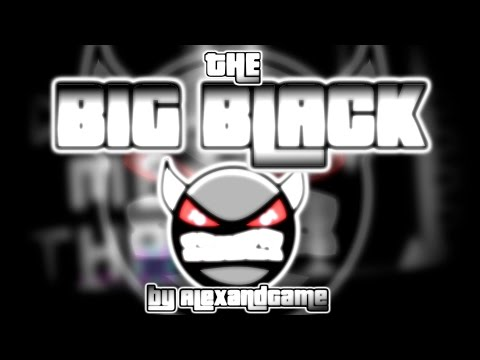 The Big Black [DEMON] by alexANDgame   Geometry Dash