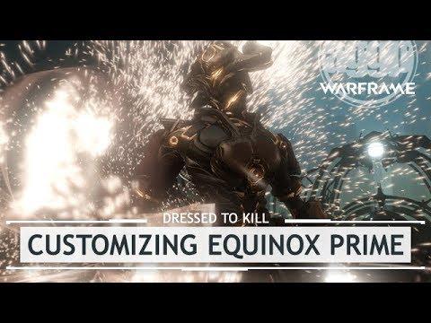 Warframe: Customizing Equinox Prime, YES We Use That Tennogen [dressedtokill] thumbnail