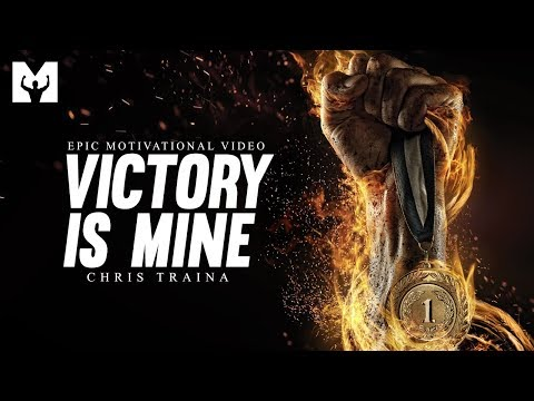VICTORY IS MINE (Powerful Motivational Speech Video) - Chris Traina Motivation [Motiversity Release]
