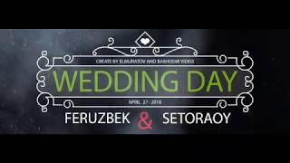 самый красивый свадьба (Feruz  &  Sitora) Вместе навсегда