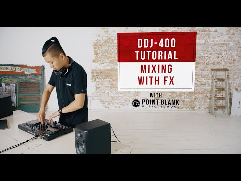 DDJ-400 Tutorials: Mixing with FX