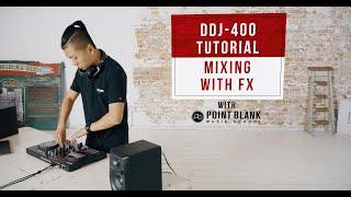 Сьогоднішній день DDJ-400 підручники: змішувати з FX