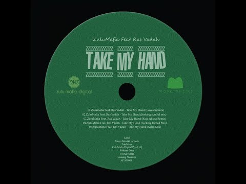 Zulumafia - Take My Hand(Feat.Ras Vadah)